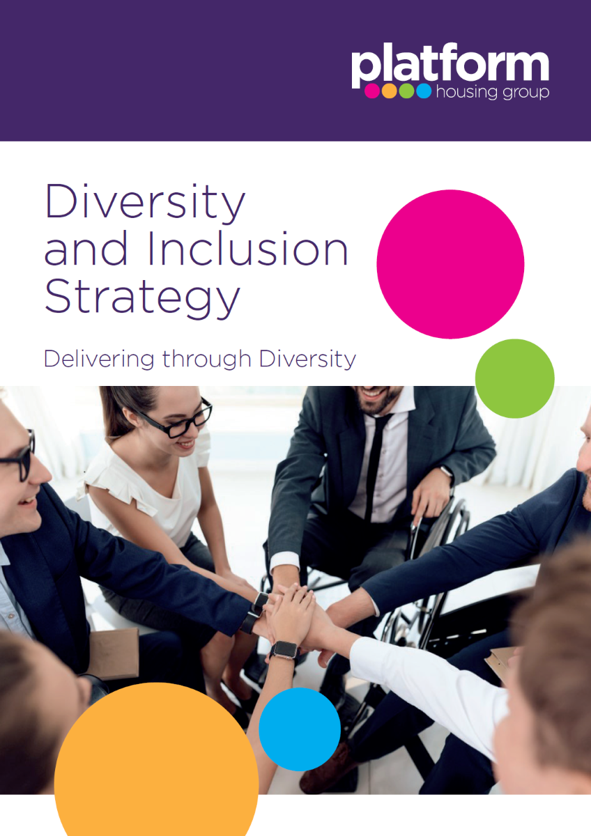 download a copy of our Diversity and Inclusion Strategy - Platform Housing Group [pdf] 16MB