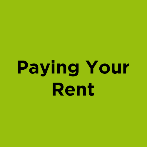 Click here to find out more about paying your rent and how you can do this