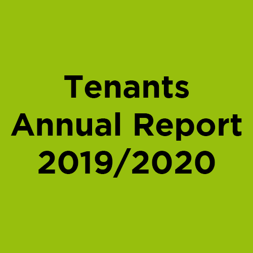 View our Tenants Annual Report 2019/2020