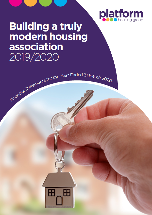 "download a copy of: ""Building A Truly Modern Housing Association 2019/2020"" - Our Financial Statements for the Year Ended 31 March 2020[pdf] 27MB"